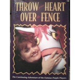 Throw Your Heart Over the Fence: The Continuing Adventure of the Famous People Players