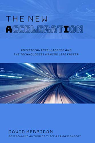 Platform Acceleration (The New Acceleration: Artificial Intelligence and the Technologies Making Life Faster)