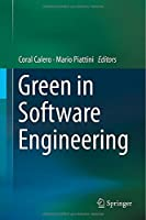 Green in Software Engineering Front Cover