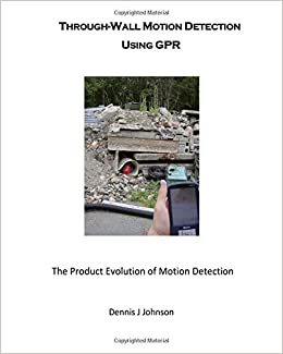 Through-Wall Motion Detection Using GPR: A new tool for rescue and security