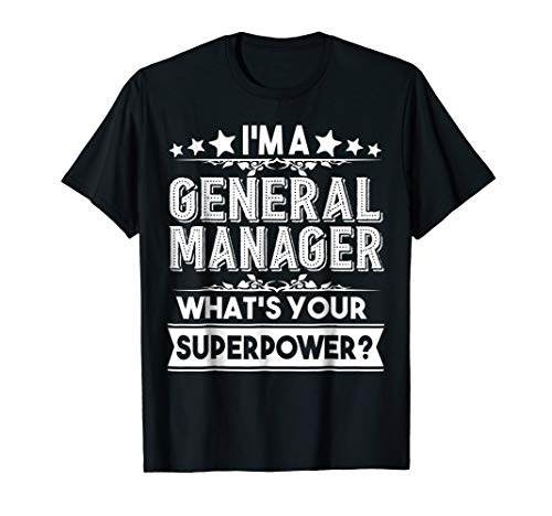 t - General Manager Tshirt ()