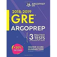 GRE by ArgoPrep: GRE Prep 2018 + 14 Days Online Comprehensive Prep Included + Videos + Practice Tests | GRE Book 2018-2019 | GRE Prep by ArgoPrep