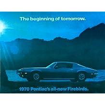 1970 PONTIAC FIREBIRD DEALERSHIP BEAUTIFUL FULL-COLOR SALES BROCHURE - ADVERTISMENT - LITERATURE - 70