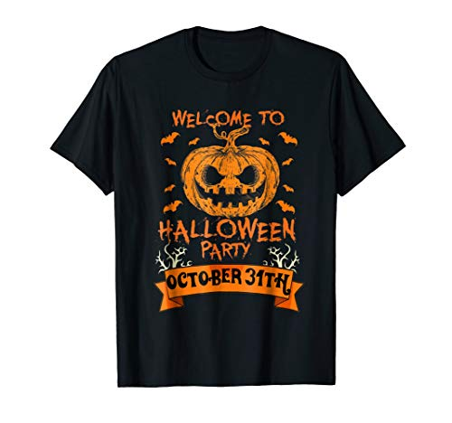 Welcome To Halloween Party October 31th Funny T-Shirt -