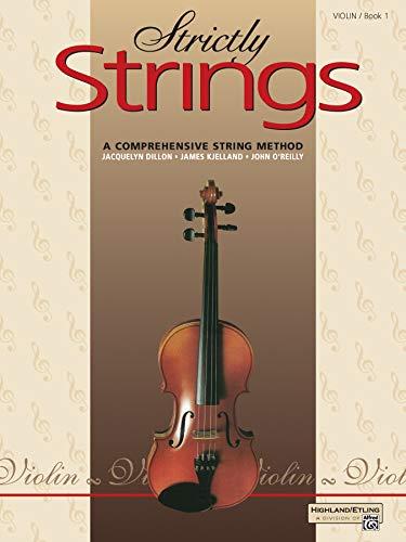 Strictly Strings, Bk 1: Violin (String Method Violin Book)
