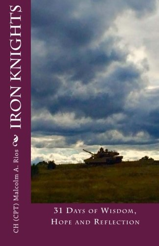 Iron Knights: 31 Days of Wisdom, Hope and Reflection PDF