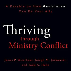 Thriving Through Ministry Conflict (by Understanding Your Red and Blue Zones) Audiobook