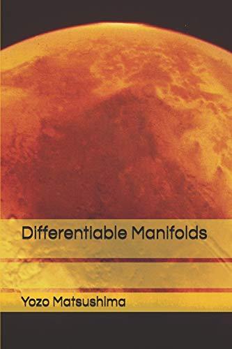 Differentiable Manifolds por Yozo Matsushima,Karo Maestro