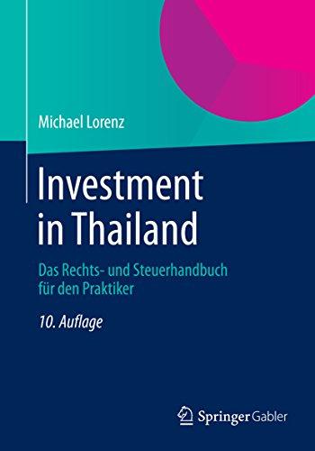 investment-in-thailand-das-rechts-und-steuerhandbuch-fr-den-praktiker-german-edition