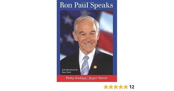 Ron Paul Speaks (English Edition)