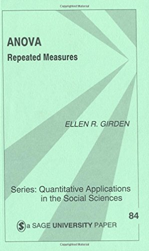 ANOVA: Repeated Measures (Quantitative Applications in the Social Sciences) by Girden, Ellen R. (Robinson) (1991) Paperback