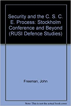 Ebook Descargar Libros Gratis Security And The C. S. C. E. Process: Stockholm Conference And Beyond It Epub