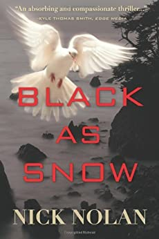 Black as Snow by [Nolan, Nick]