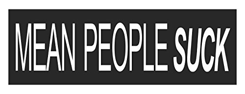 Mean People Suck Sticker Decal - Mean People Suck Bumper Sticker
