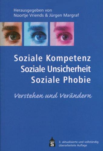 soziale-kompetenz-soziale-unsicherheit-soziale-phobie-verstehen-und-verndern