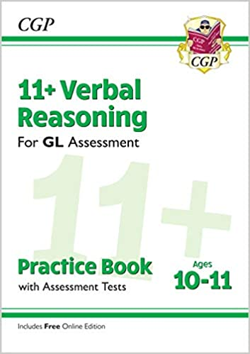 11+ GL Verbal Reasoning Practice Book & Assessment Tests - Ages 10-11 (with Online Edition): perfect preparation for the eleven plus (CGP 11+ GL)