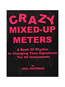 Joel Rothman: Crazy Mixed-Up Meters. Partitions pour Batterie