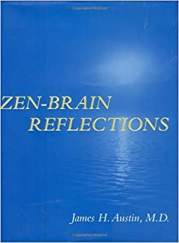 Book Zen-Brain Reflections by Austin James H. (2006-02-17)