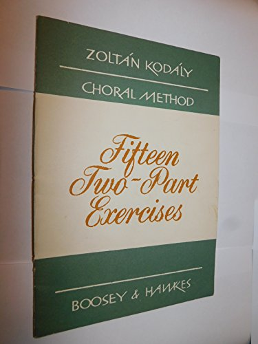 Fifteen two part exercises (Kodály choral method)