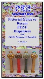 PEZ Collectors News- Pictorial Guide to Recent PEZ Dispensers- 2nd edition (Pictures Of Pez Dispensers)