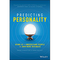 Predicting Personality: Using AI to Understand People and Win More Business (English Edition)