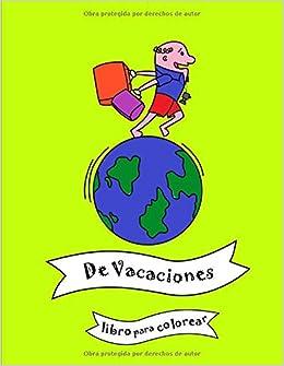 De vacaciones: Libro para colorear infantil, libro de ...