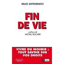 Fin de vie (Politique, idée, société) (French Edition)