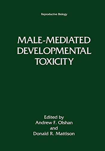 Male-Mediated Developmental Toxicity (Reproductive Biology)