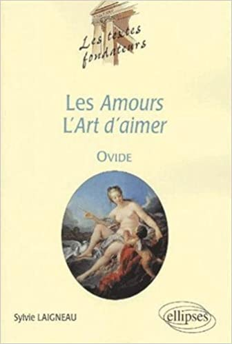 Lire en ligne Ovide, les textes fondateurs : Les amours - L'art d'aimer pdf ebook