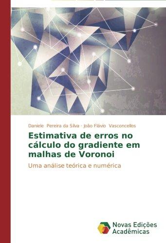 estimativa-de-erros-no-calculo-do-gradiente-em-malhas-de-voronoi-uma-analise-teorica-e-numerica-port