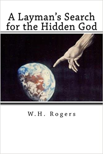 A Layman's Search for the Hidden God