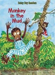 Monkey in the Mud (Rainy Day Readers)