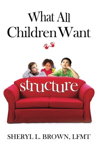 Download What All Children Want: Structure pdf