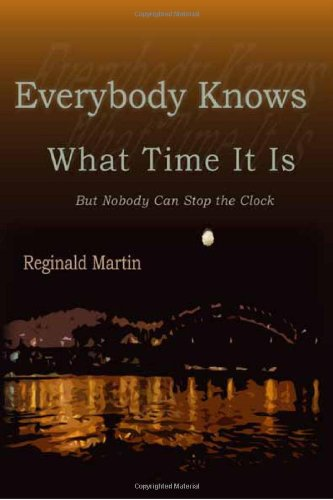 Read Online Everybody Knows What Time It Is: But Nobody Can Stop the Clock (Engaged Writers) pdf epub
