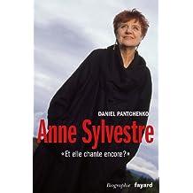 ANNE SYLVESTRE : ET ELLE CHANTE ENCORE