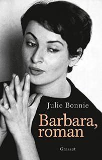 Barbara, roman, Bonnie, Julie B.