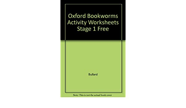 Oxford Bookworms Activity Worksheets Stage 1 Free: Bullard ...