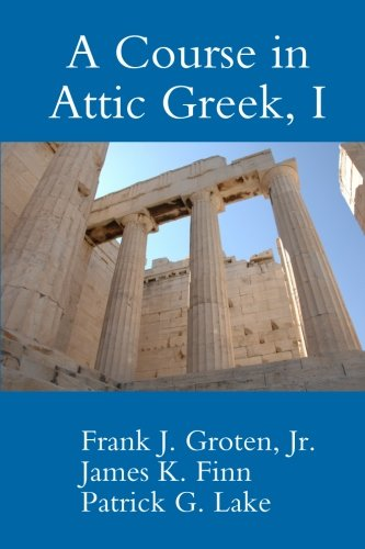 A Course in Attic Greek, I