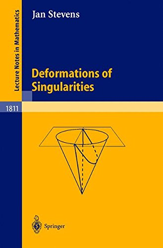 Deformations of Singularities (Lecture Notes in Mathematics)