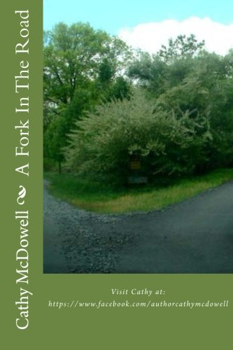 Book: A Fork In The Road by Cathy McDowell