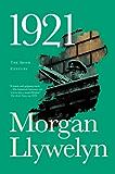 1921: The Great Novel of the Irish Civil War (Irish Century Book 2)