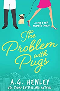 The Problem With Pugs by A.G. Henley ebook deal
