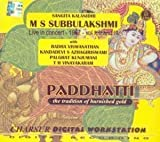 Paddhatti - The Tradition Of Burnished Gold – M S Subbulakshmi (with Radha Viswanathan/Kandadevi S Azhagiriswami/Palghat Kunjumani/T H Vinayakaram), Live Recording Of A Concert At Ram Nivas, Kollengode, Kerala In 1967, Vol I, II And III (3-CD Pack)