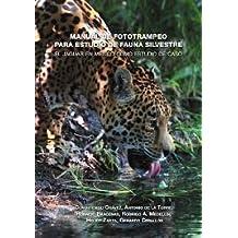 Manual de Fototrampeo para Estudio de Fauna Silvestre