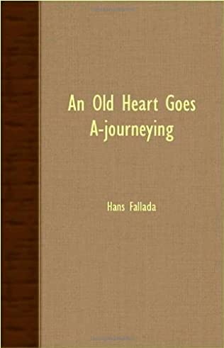 book cover of An Old Heart Goes A-Journeying