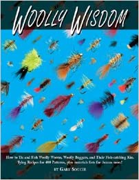 Book Woolly Wisdom: How to Tie and Fish Woolly Worms, Woolly Buggers, and Their Fish-Catching Kin.: Tying Recipes for 400 Patterns!