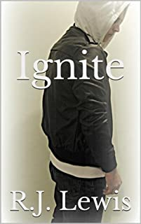 Ignite by R.J. Lewis ebook deal