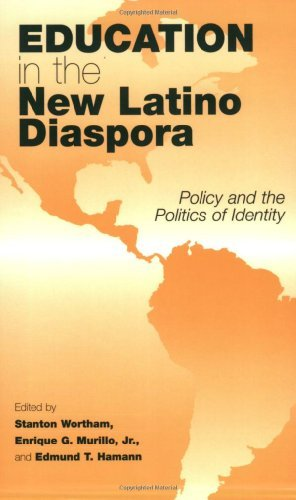 Education in the New Latino Diaspora: Policy and the Politics of Identity (Sociocultural Studies in Educational Policy Formation and Appropriation, V. 2) (The Politics Of Tesol Education)