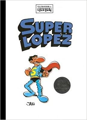 Amazon.com: Clasicos Del Humor: Superlopez: Jan, Francisco ...