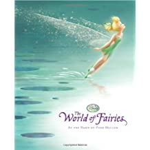 Disney Fairies The World of Fairies: At the Dawn of Pixie Hollow